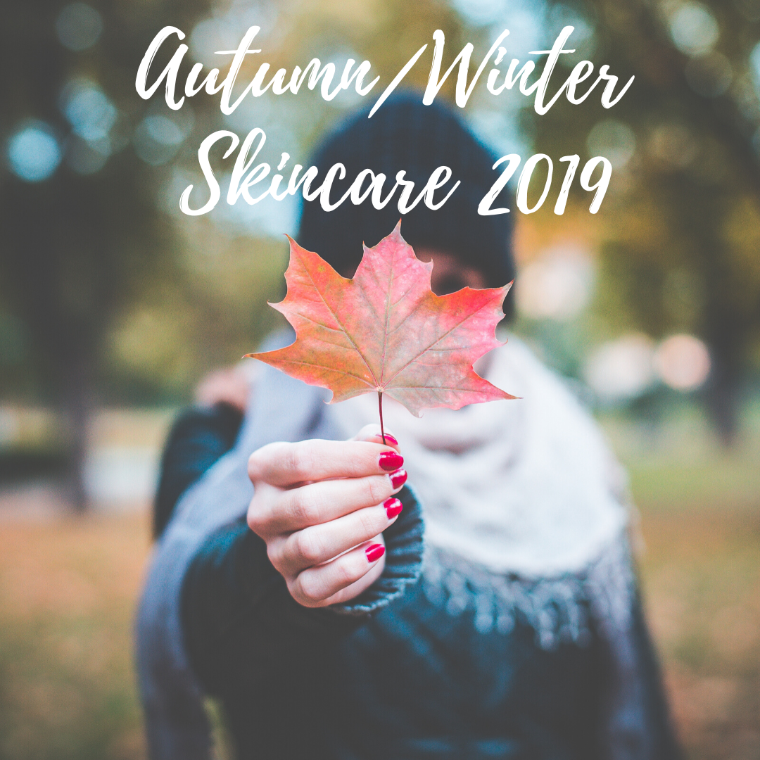 Autumn/Winter 2019 Skincare